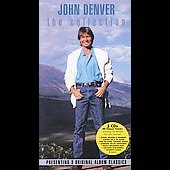 John Denver: The Collection [RCA Legacy] [Remaster]