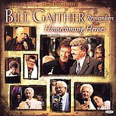 Bill Gaither (Gospel): Bill Gaither Remembers Homecoming Heroes