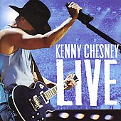 Kenny Chesney: Live: Live Those Songs Again