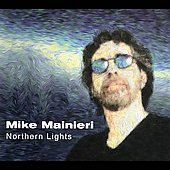 Mike Mainieri: Northern Lights