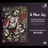 A New Joy / Hillier, Estonian Philharmonic Chamber Choir