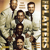 The Platters: The Magic Touch: The Classic Early Years 1954-1956