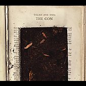 Tegan and Sara: The Con [Digipak]