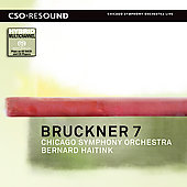 Bruckner: Symphony no 7 / Haitink, Chicago SO