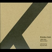 Kimiko Itoh: Best of Best 1989-2004 [Video Arts Music]