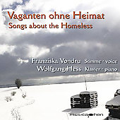 Songs about the Homeless - Brahms, etc / Vondru, Hess