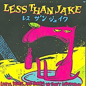 Less than Jake: Losers, Kings, and Things We Don't Understand