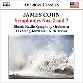 Cohn: Symphonies no 7 Op 45 & no 2 Op 13, etc / Jordania, Slovak RSO