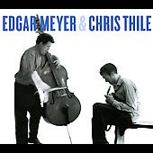 Chris Thile/Edgar Meyer: Edgar Meyer & Chris Thile [CD/DVD]