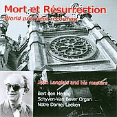 Langlais: Mort et R&eacute;surrection;  Franck, Dupre / Bert den Hertog