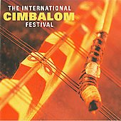 Various Artists: The International Cimbalom Festival