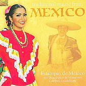 Estampas de Mexico: Traditional Music from Mexico