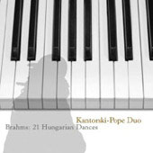 Brahms: Hungarian Dances for Piano 4 hands WoO 1 / Kantorski-Pope Piano Duo