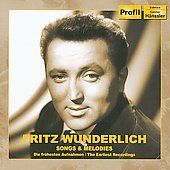 Songs & Melodies - The Earliest Recordings / Fritz Wunderlich, et al
