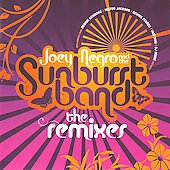 Joey Negro/The Sunburst Band: The Remixes