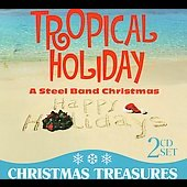 Various Artists: Tropical Holiday: A Steel Band Christmas