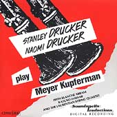 Stanley and Naomi Drucker Play Meyer Kupferman