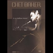 Chet Baker (Trumpet/Vocals/Composer): In a Mellow Mood