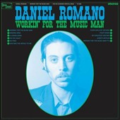 Daniel Romano: Workin' for the Music Man [Slipcase]