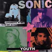 Sonic Youth: Experimental Jet Set, Trash & No Star