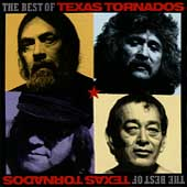 Texas Tornados: The Best of Texas Tornados