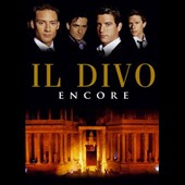 Il Divo: Encore [Video]