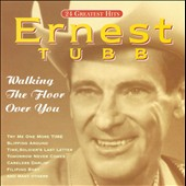 Ernest Tubb: Walking the Floor Over You [Country Stars]