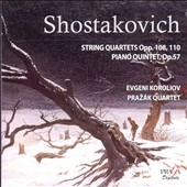 Shostakovich: String Quartets Opp. 108, 110; Piano Quintet, Op. 57