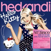 Various Artists: Hed Kandi Nu Disco: Hello Kitty
