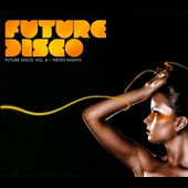 Various Artists: Future Disco, Vol. 4: Neon Nights