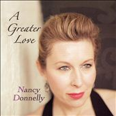 Nancy Donnelly: A Greater Love *