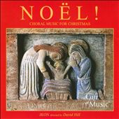 Noel! Choral Music for Christmas: Traditional Carols / Ikon
