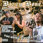Bizzy Bone: Bizzy Bone Presents the Bone Collector Volume 2 [PA]