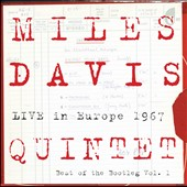 Miles Davis/Miles Davis Quintet: Live in Europe 1967: Best of the Bootleg, Vol. 1
