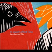 Lars Jansson Trio/Lars Jansson: In Search of Lost Time [Digipak]