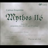 Mythos 116: Compositions from the 17th and 21st century / Calmus Ens.