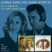 George Jones & Tammy Wynette: We Go Together/Let's Build a World Together