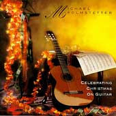 Michael Kolmstetter: Celebrating Christmas on Guitar