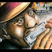 Billy Boy Arnold: Blue and Lonesome [Digipak]