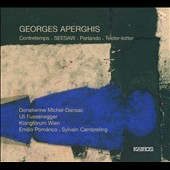 Georges Aperghis: Contretemps; Seesaw; Parlando;Teeter-totter / Donatienne Michel-Dansac, soprano