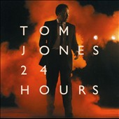 Tom Jones: 24 Hours [Import Version]