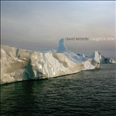 David Keberle: Caught In Time - chamber music with clarinet, flute, piano & strings