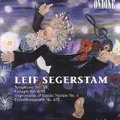 Segerstam: Symphony no 18, Epitaph no 6, etc