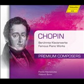 Chopin: Famous Piano Works / Pavlos Hatzopoulos and Vladimir Bunin, pianos [2 CDs]