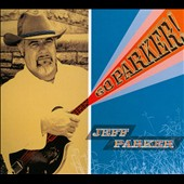 Jeff Parker: Go Parker! [Digipak]