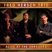 Fred Hersch Trio/Fred Hersch: Alive at the Vanguard [Digipak] *