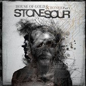 Stone Sour: House of Gold & Bones Part One [Clean] [Digipak]
