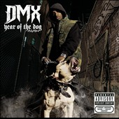 DMX: Year of the Dog...Again [PA]