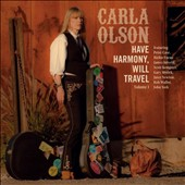 Carla Olson: Have Harmony, Will Travel