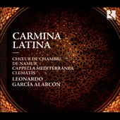 Carmina Latina - Early Baroque Music from the New World by Juan de Araujo; Joan Cererols, Gaspar Fernandez et al.